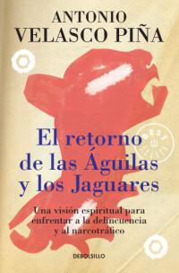 488880-el-retorno-de-las-aguilas-y-los-jaguares