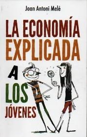 LA ECONOMÍA EXPLICDA A LOS JÓVENES.jpg