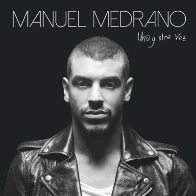 Manuel Medrano - Una Y Otra Vez.jpg