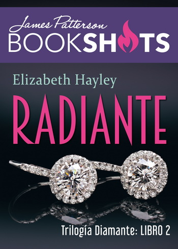 Trilogia de diamante; Radiante; James Patterson; Elizabeth Hayley