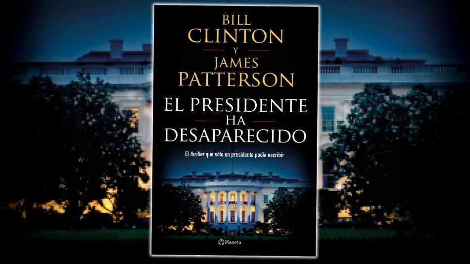 El-presidente-ha-desaparecido-Bill-Clinton-y-James-Patterson-Portada-Web