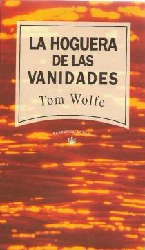 libro-la-hoguera-de-las-vanidades-tom-wolfe--D_NQ_NP_245925-MLM25525994385_042017-F
