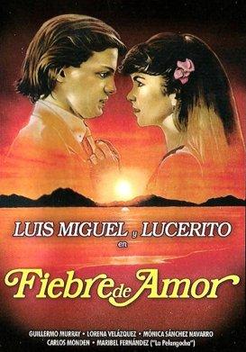 Luis Miguel, Fiebre de Amor