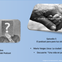Episodio 5: ¿Cuál es tu mayor temor ante la vejez?